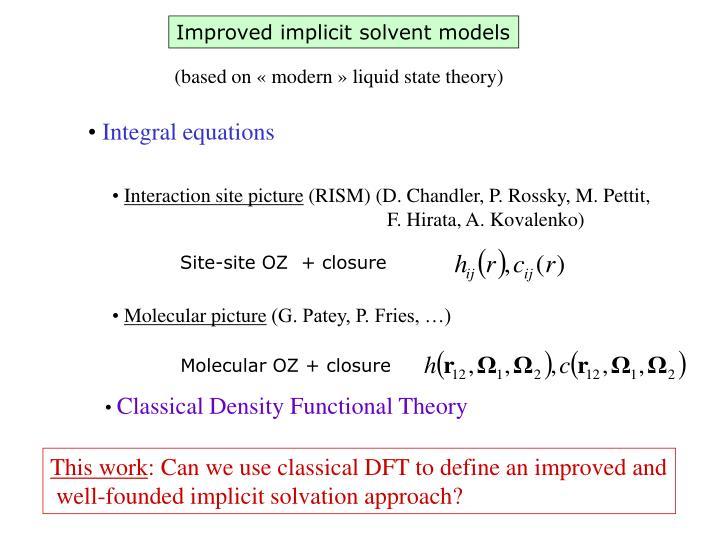 Improved implicit solvent models