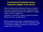 constituents evaluated during laboratory media tests cont