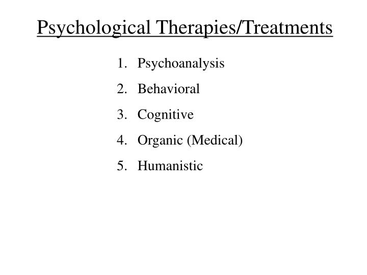 Psychological Therapies/Treatments