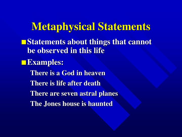 Metaphysical Statements