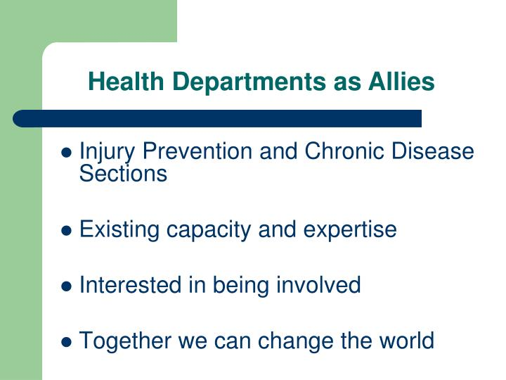 Health Departments as Allies