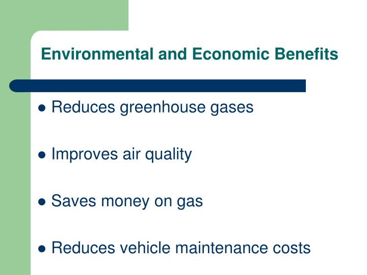 Environmental and Economic Benefits