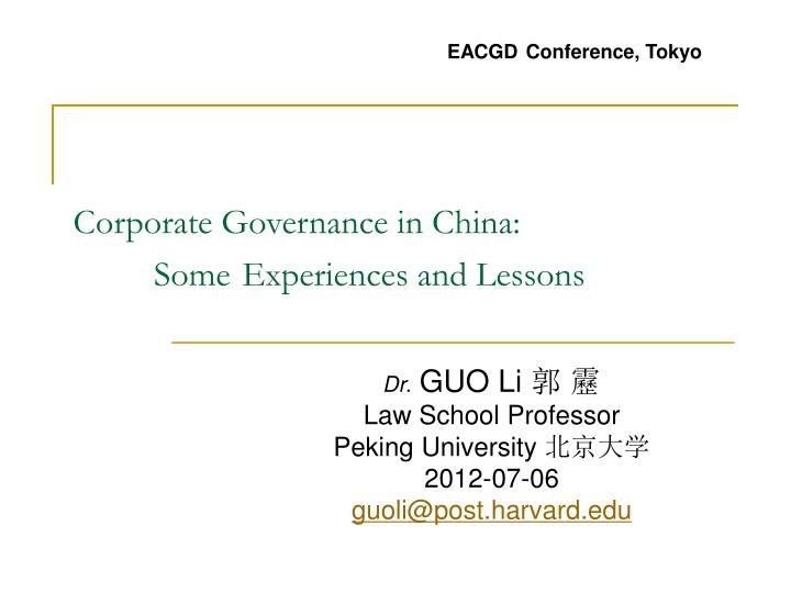Corporate governance in china some experiences and lessons