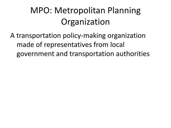 MPO: Metropolitan Planning Organization