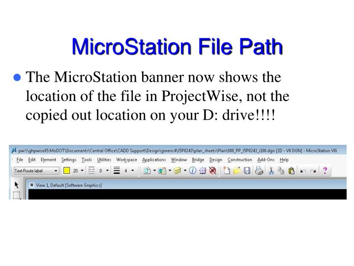 MicroStation File Path