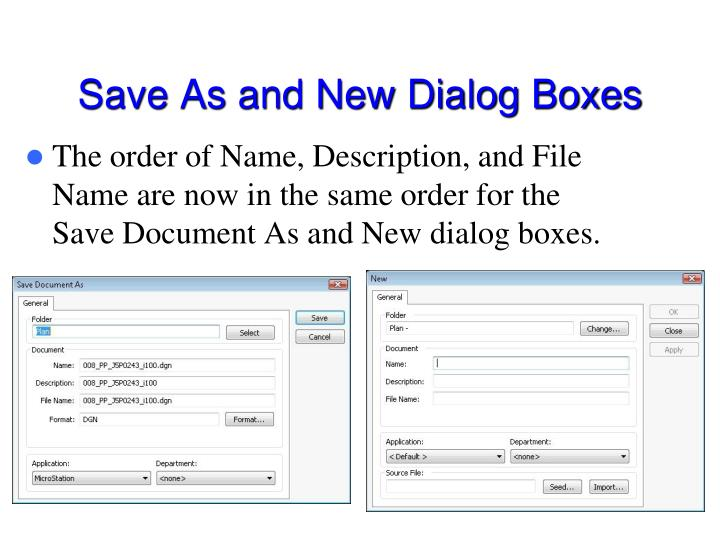 Save As and New Dialog Boxes