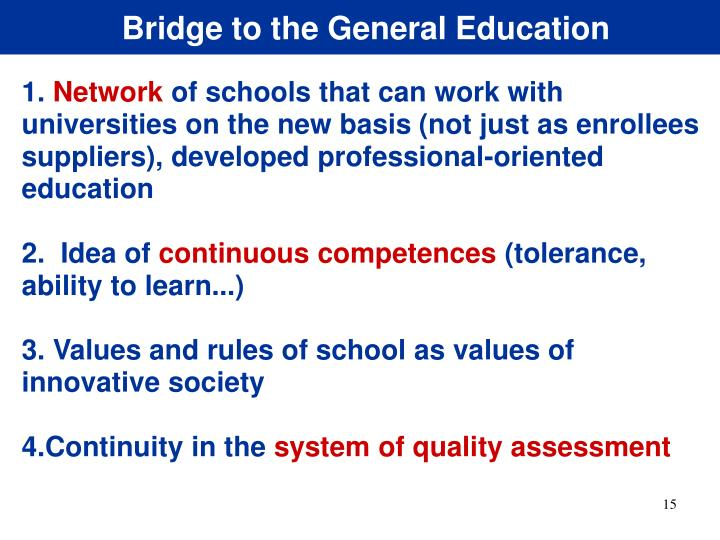 Bridge to the General Education