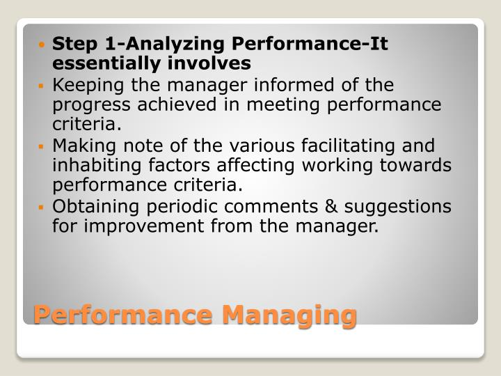 Step 1-Analyzing Performance-It essentially involves