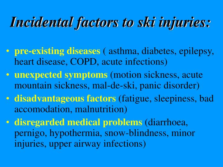 Incidental factors to ski injuries: