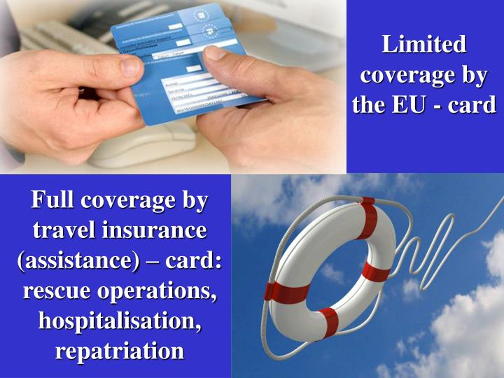 Limited coverage by the EU - card