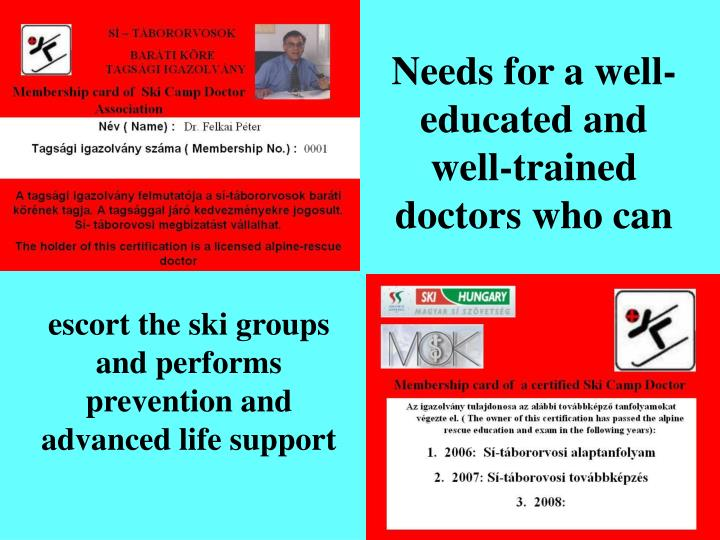 Needs for a well-educated and well-trained doctors who can