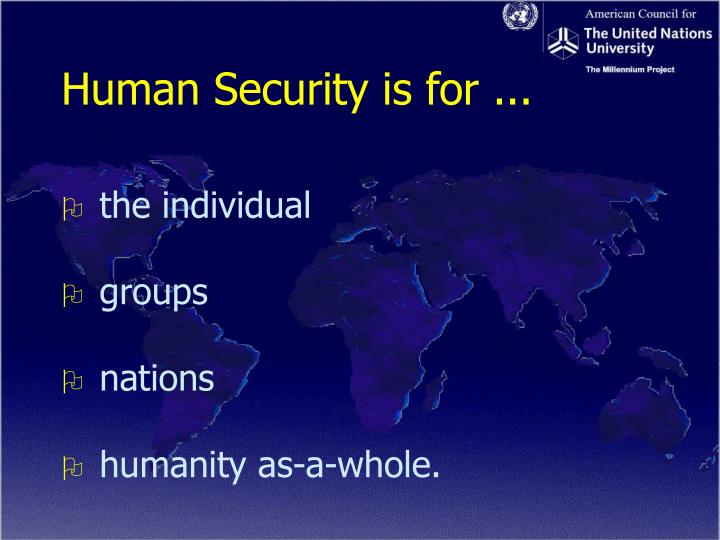 Human Security is for ...