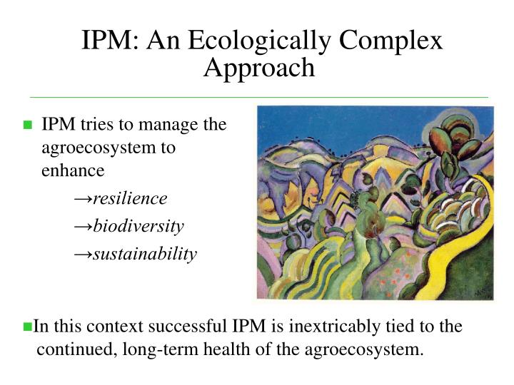 IPM: An Ecologically Complex Approach