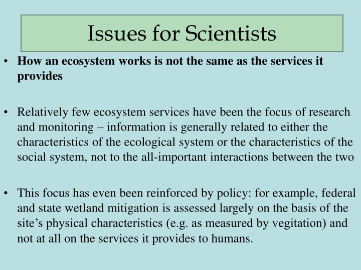 How an ecosystem works is not the same as the services it provides