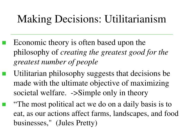 Making Decisions: Utilitarianism