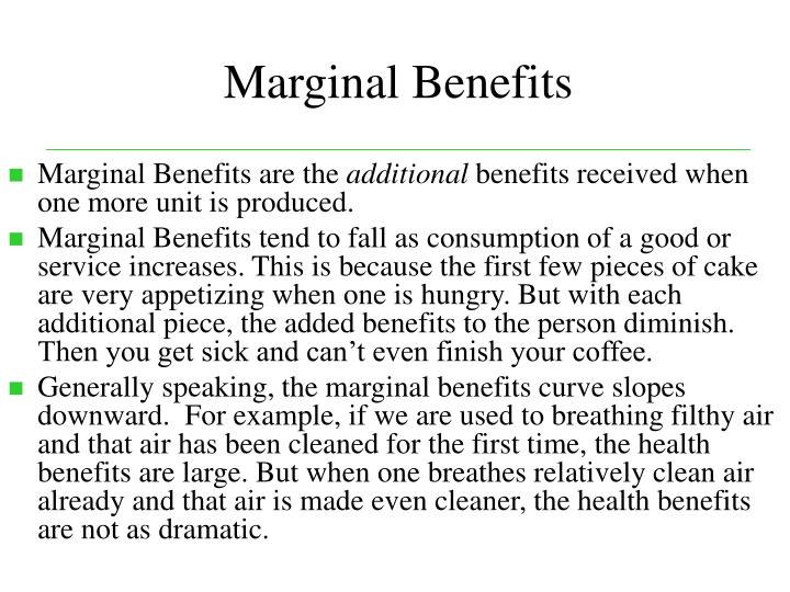 Marginal Benefits
