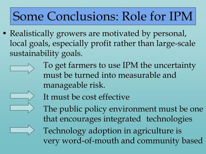 Some Conclusions: Role for IPM