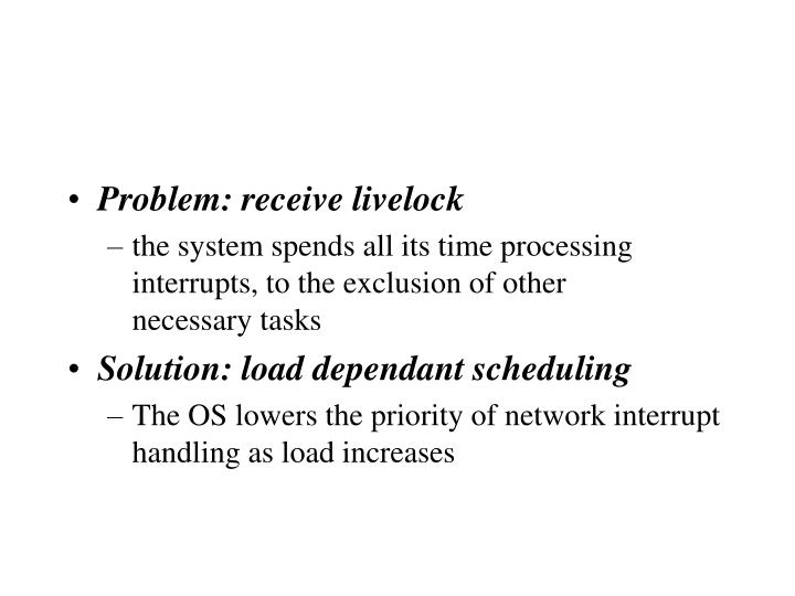 Problem: receive livelock