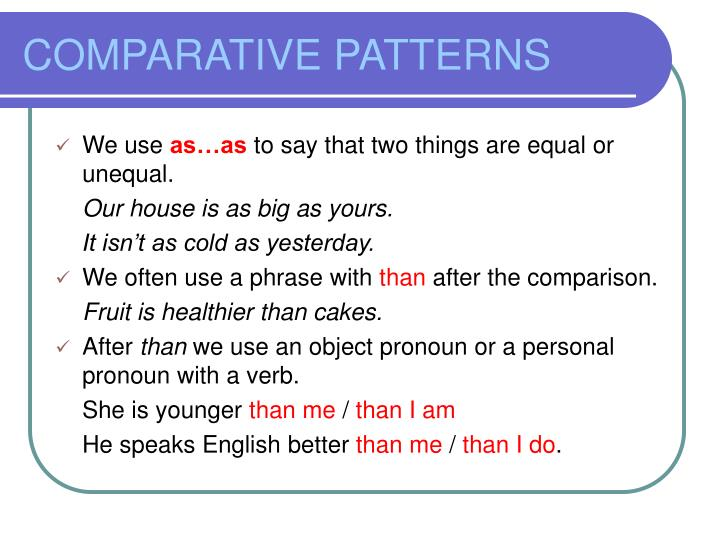 COMPARATIVE PATTERNS