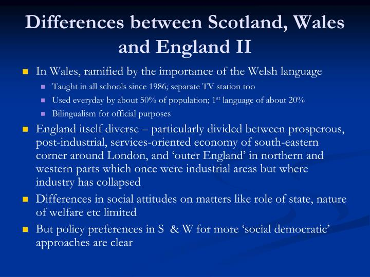 Differences between Scotland, Wales and England II