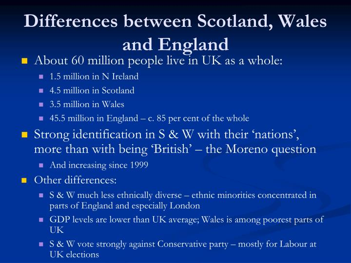 Differences between Scotland, Wales and England