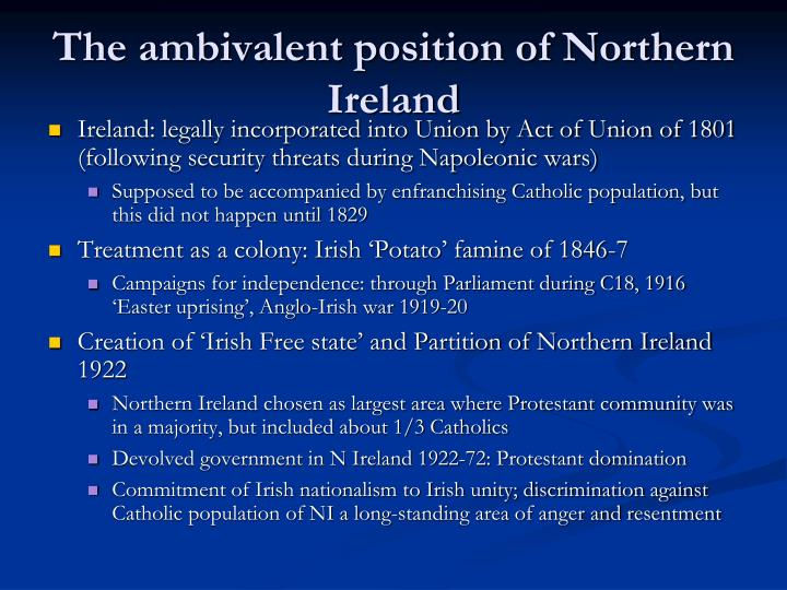The ambivalent position of Northern Ireland