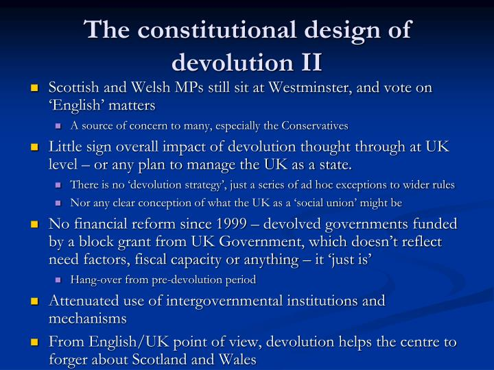The constitutional design of devolution II