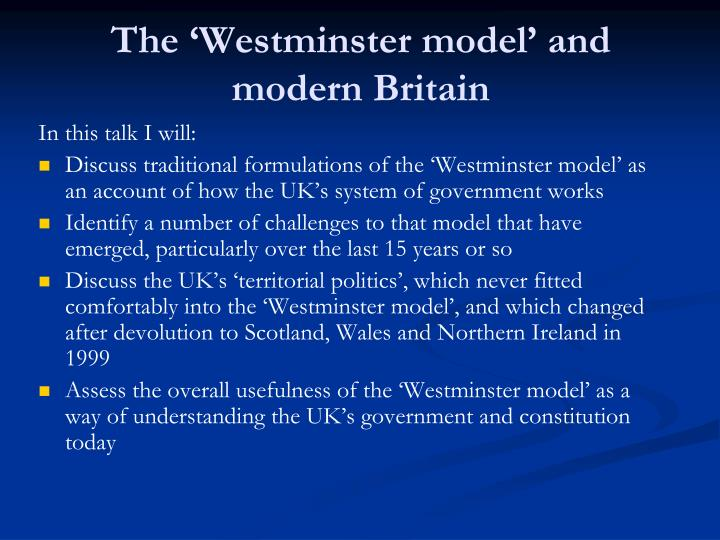 The 'Westminster model' and modern Britain