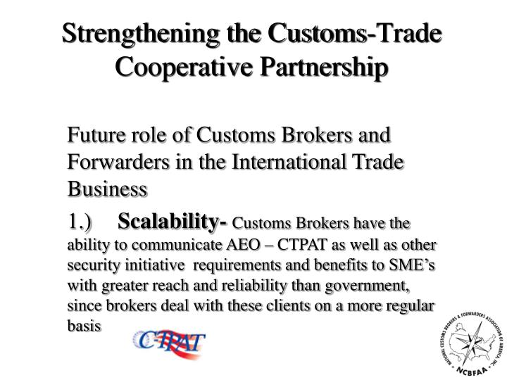 Strengthening the Customs-Trade Cooperative Partnership