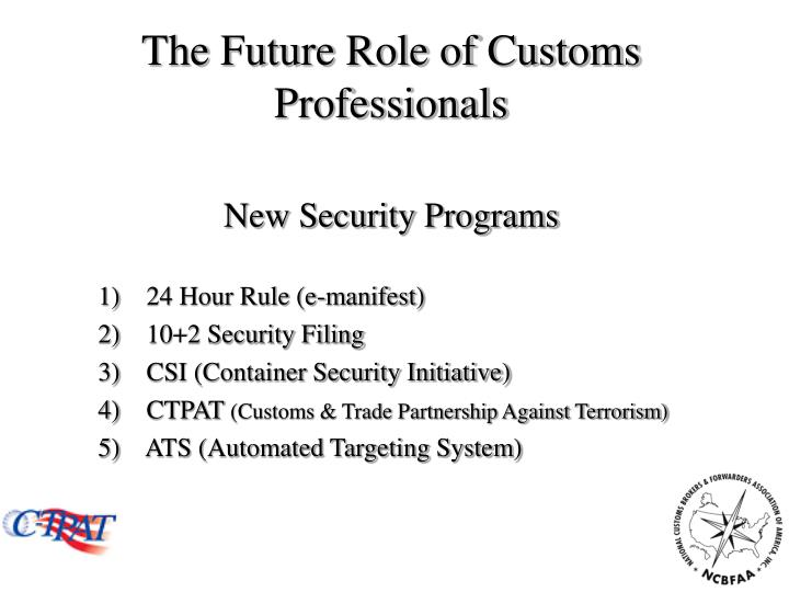 The future role of customs professionals1