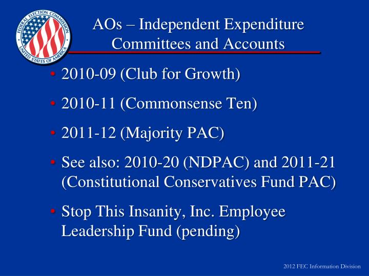 AOs – Independent Expenditure Committees and Accounts