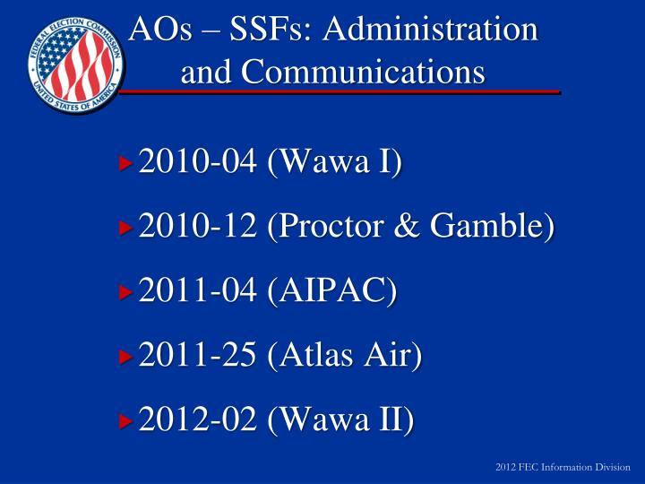 AOs – SSFs: Administration