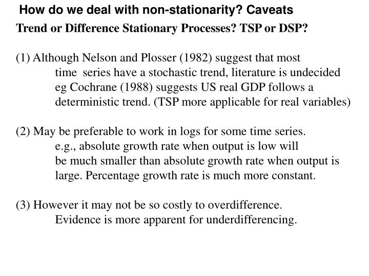 How do we deal with non-stationarity? Caveats