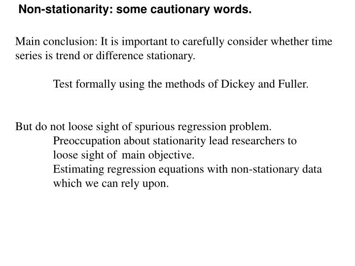 Non-stationarity: some cautionary words.