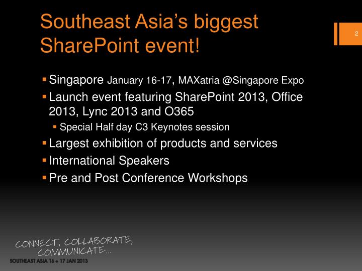 Southeast Asia's biggest SharePoint event!