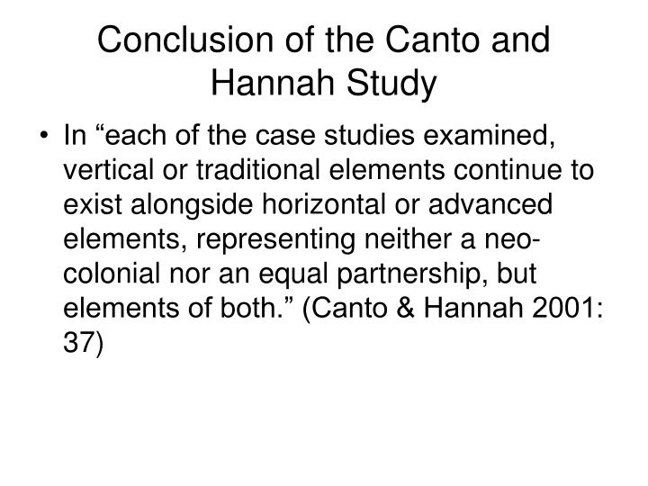 Conclusion of the Canto and Hannah Study
