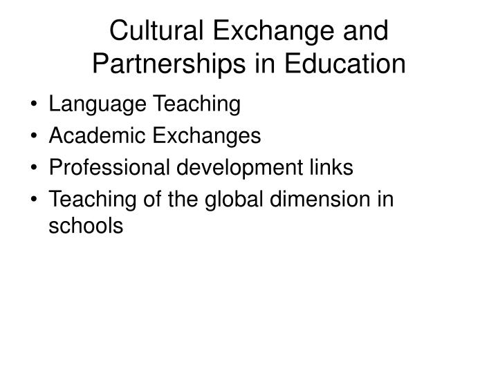 Cultural Exchange and Partnerships in Education