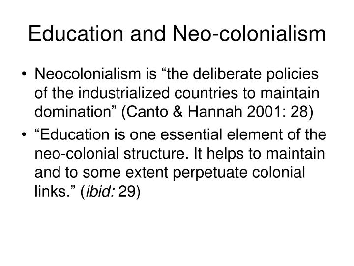 Education and Neo-colonialism