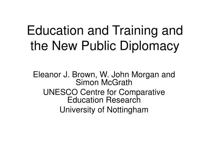 Education and training and the new public diplomacy