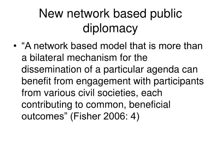 New network based public diplomacy