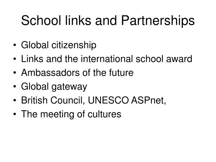 School links and Partnerships