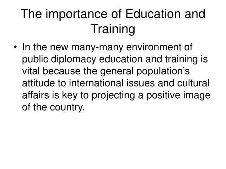 The importance of Education and Training