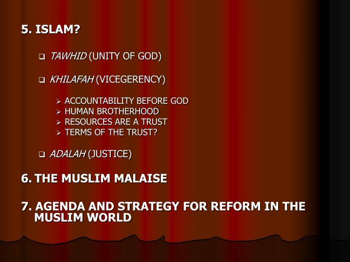 5. ISLAM?