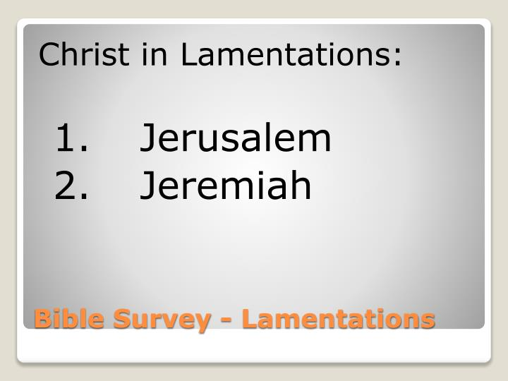 Christ in Lamentations: