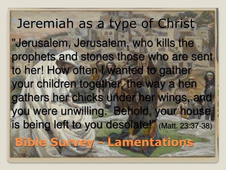 Jeremiah as a type of Christ