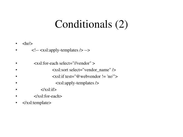 Conditionals (2)