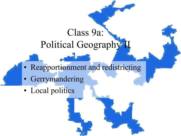 Class 9a political geography ii
