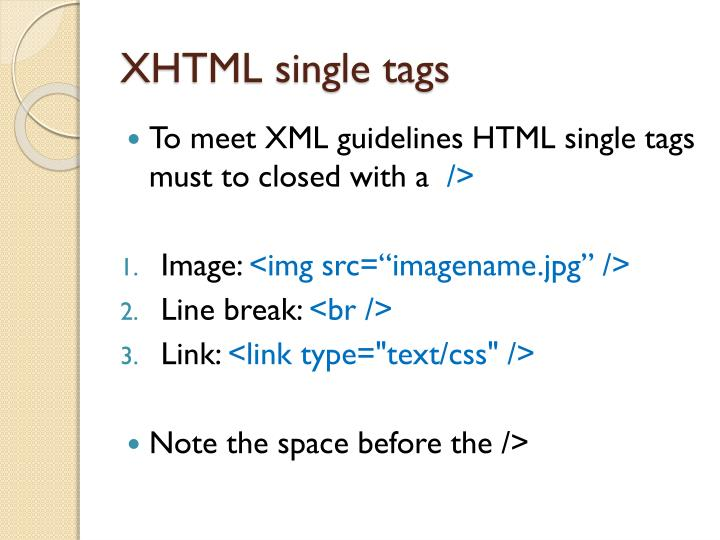 XHTML single tags