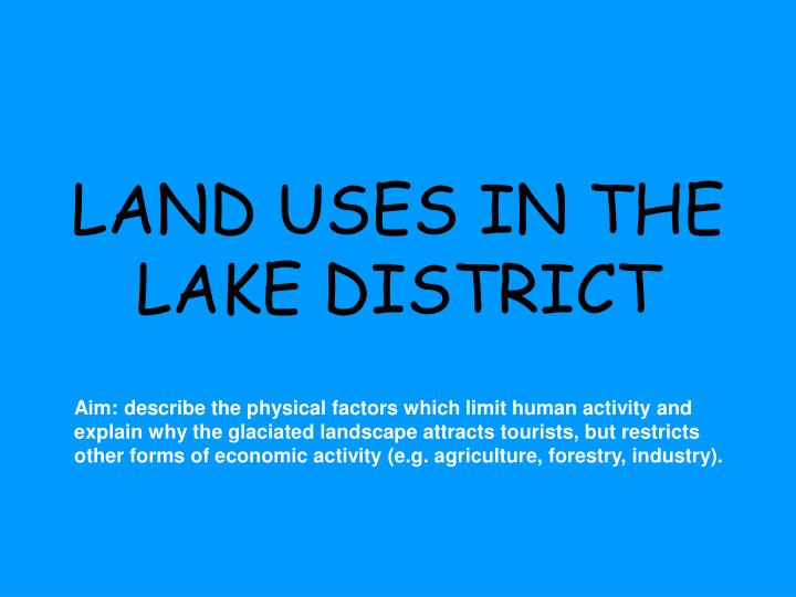 What are the lake districts aims