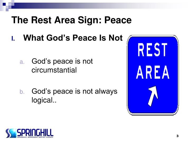 The rest area sign peace